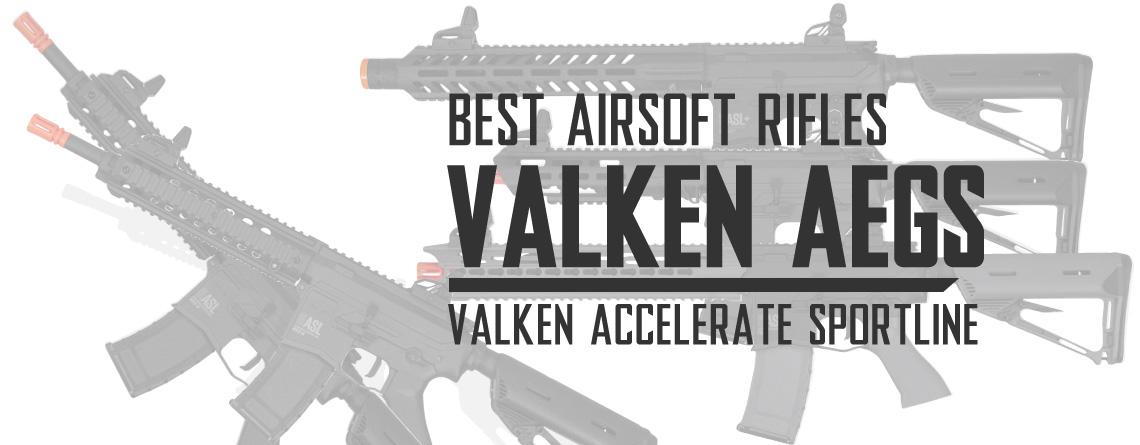 Best Valken Airsoft Rifle AEGs