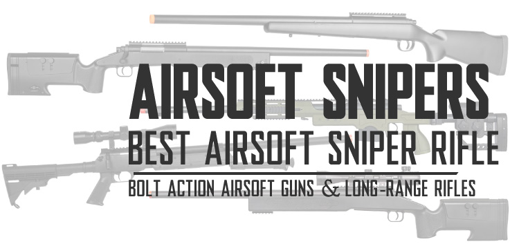 Best Airsoft Sniper Rifle Airsoft Guns