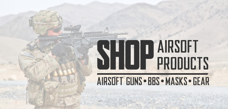 Shop Airsoft Products Airsoft Guns Airsoft BBs and Airsoft Gear Store